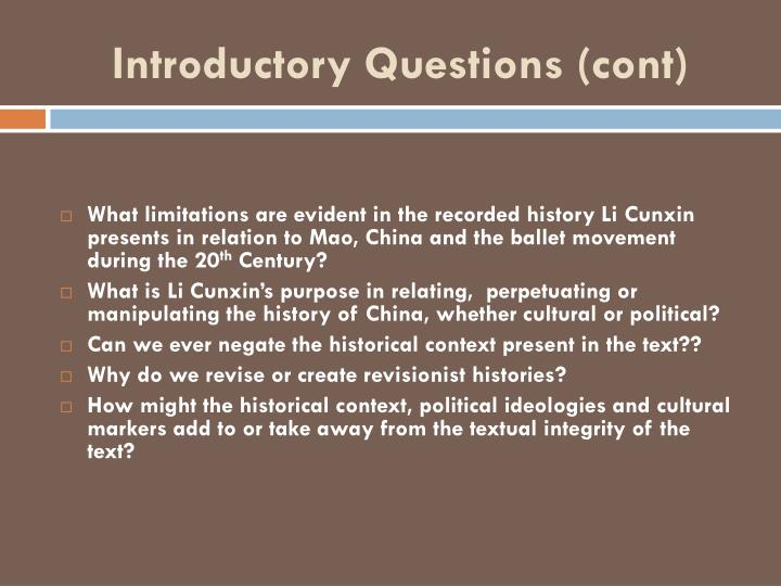 Introductory Questions (cont)