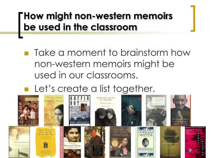 How might non-western memoirs be used in the classroom