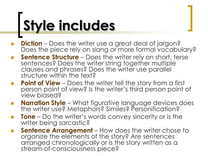 Style includes