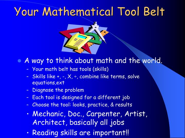 Your Mathematical Tool Belt