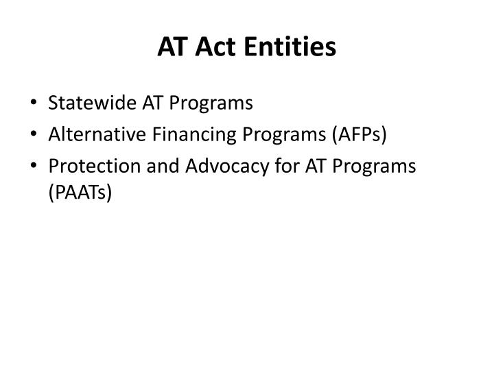 AT Act Entities