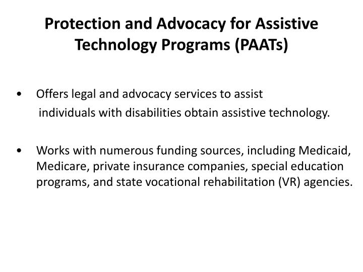 Protection and Advocacy for Assistive Technology Programs