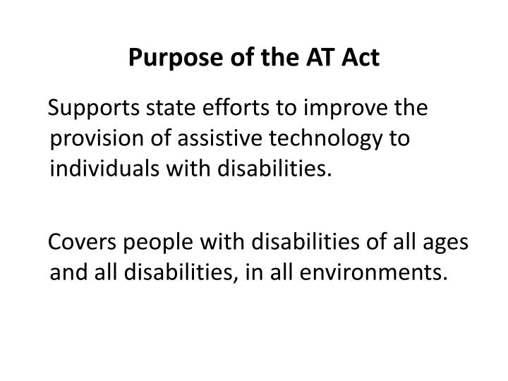 Purpose of the AT Act