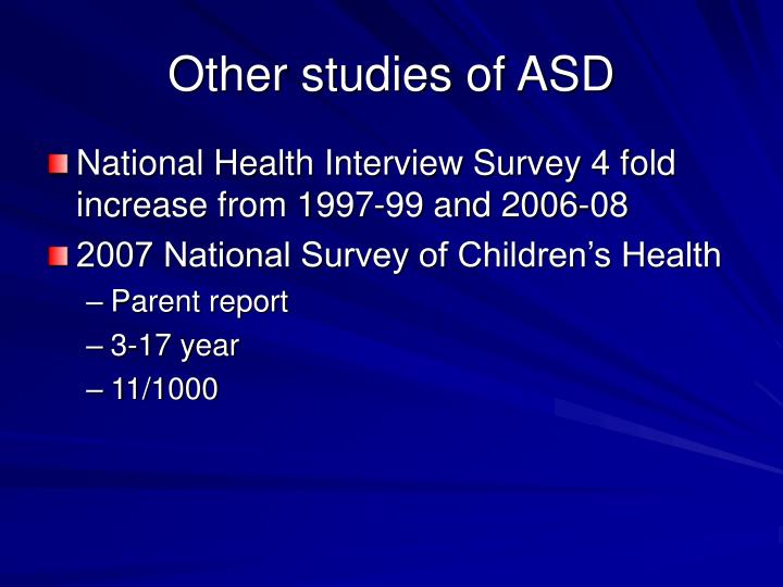 Other studies of ASD