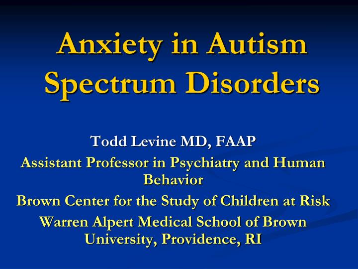 anxiety in autism spectrum disorders