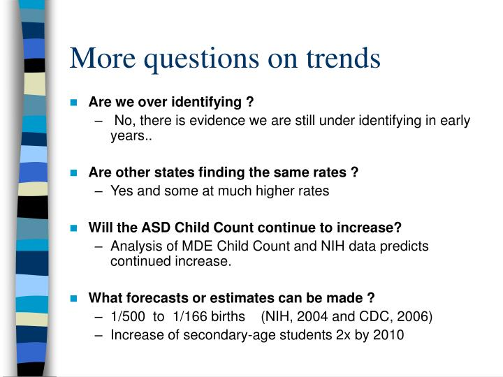 More questions on trends