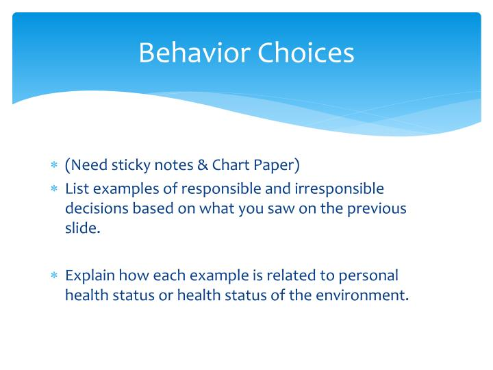 Behavior Choices