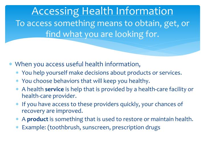 Accessing Health Information