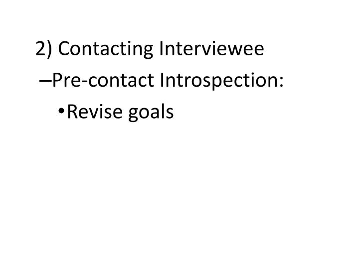 2) Contacting Interviewee