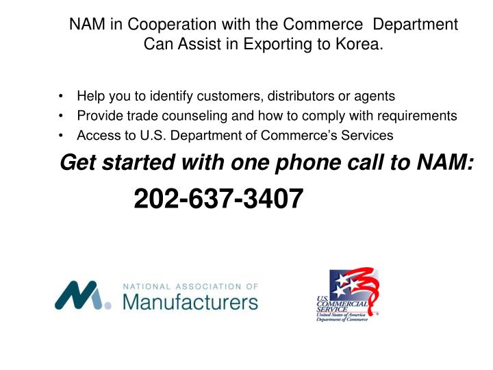 NAM in Cooperation with the Commerce  Department