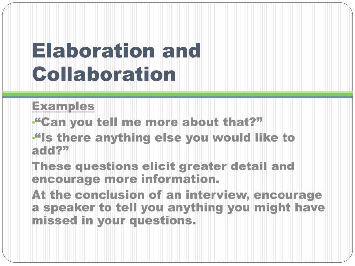 Elaboration and Collaboration