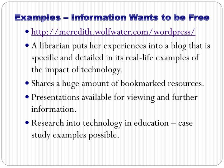Examples – Information Wants to be Free