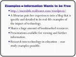 examples information wants to be free