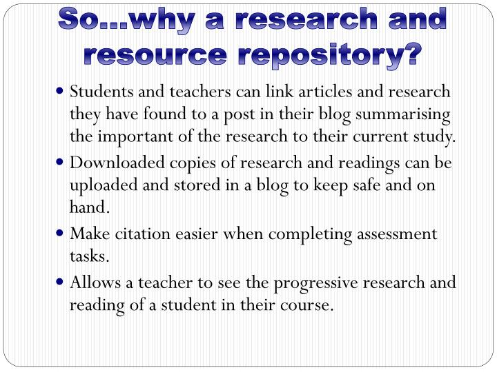 So…why a research and resource repository?