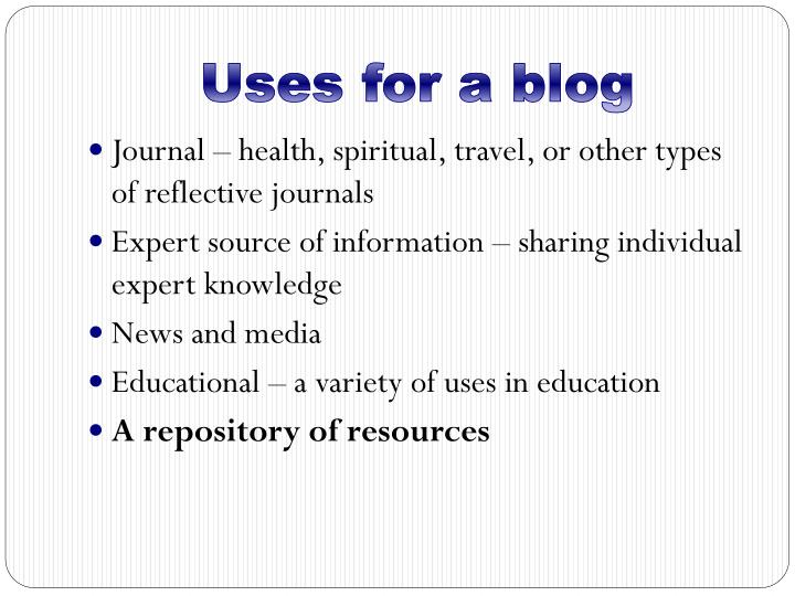Uses for a blog