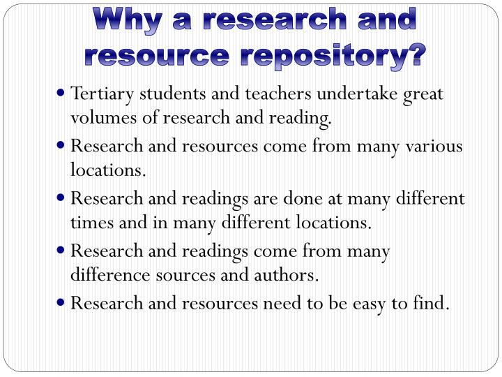Why a research and resource repository?