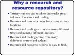 why a research and resource repository