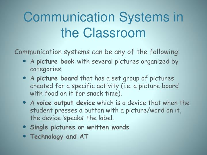 Communication Systems in the Classroom