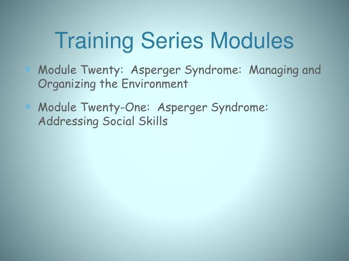 Training Series Modules