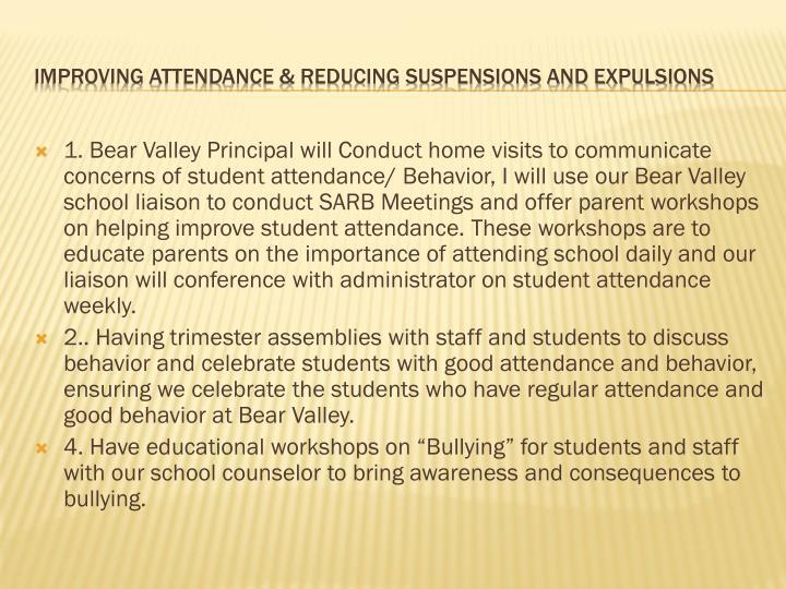 1. Bear Valley Principal will Conduct