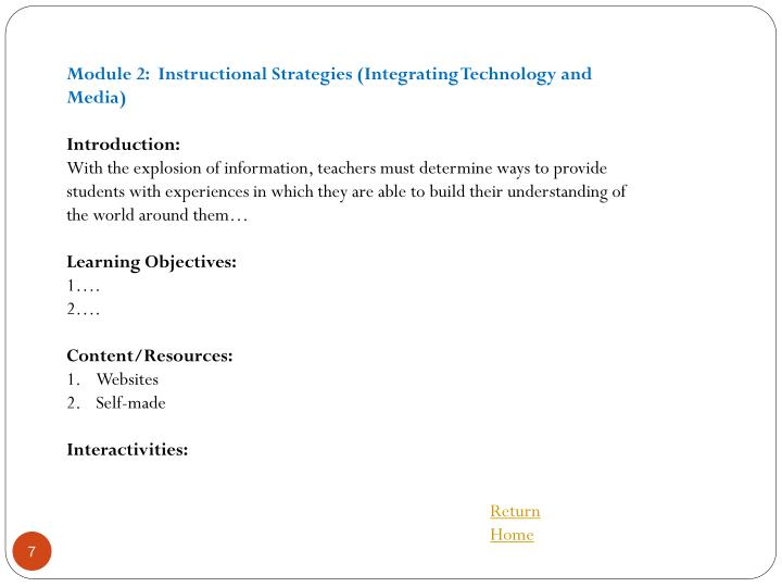 Module 2:  Instructional Strategies (Integrating Technology and Media)