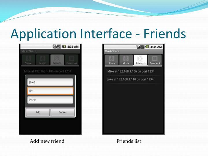 Application Interface - Friends