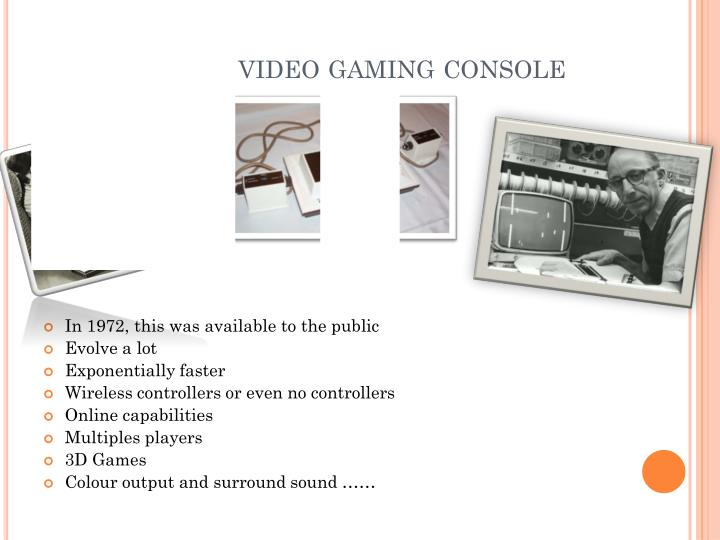 World First video gaming console