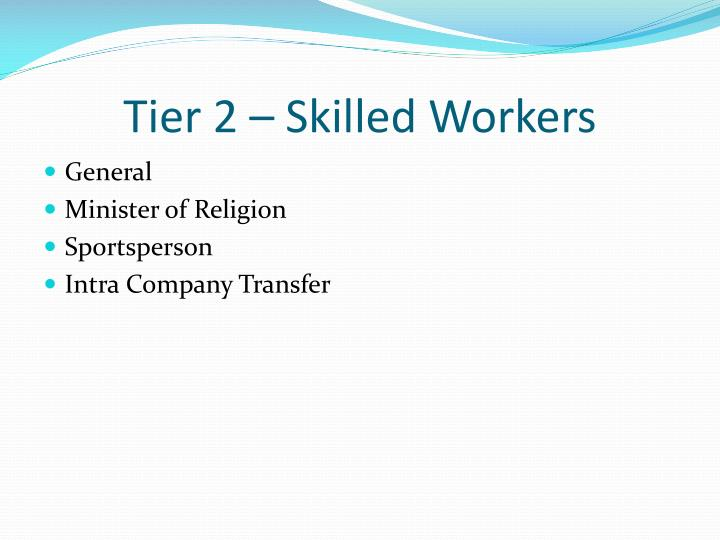 Tier 2 – Skilled Workers