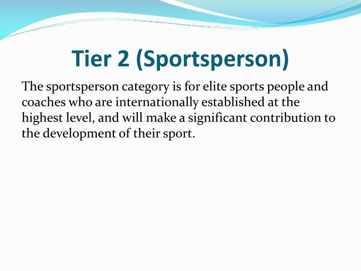 Tier 2 (Sportsperson)