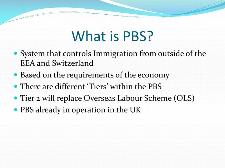 What is PBS?