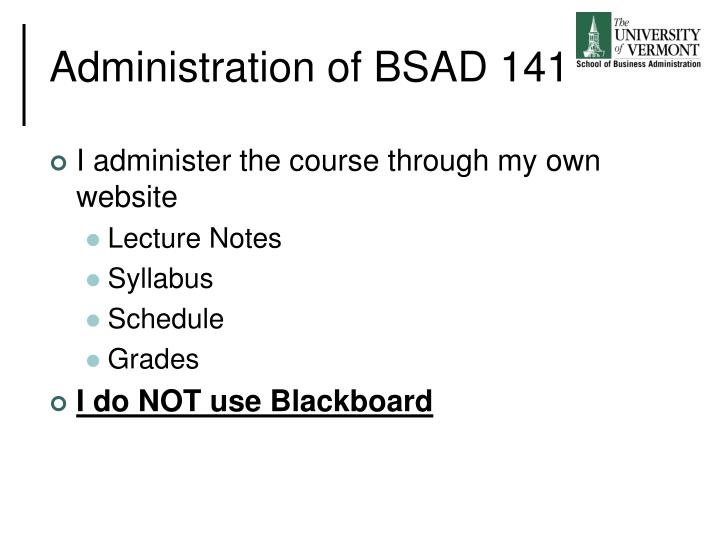 Administration of BSAD 141