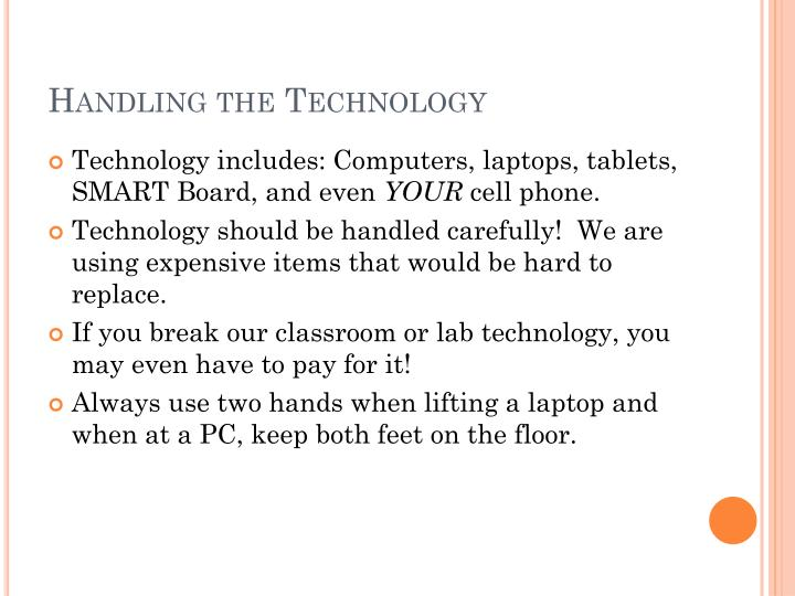 Handling the Technology