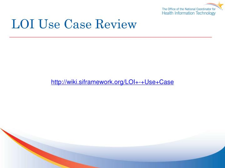LOI Use Case Review