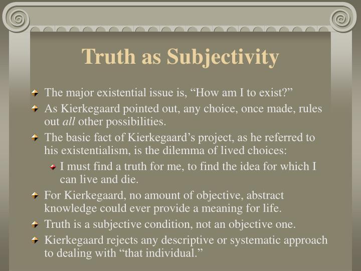 Truth as Subjectivity