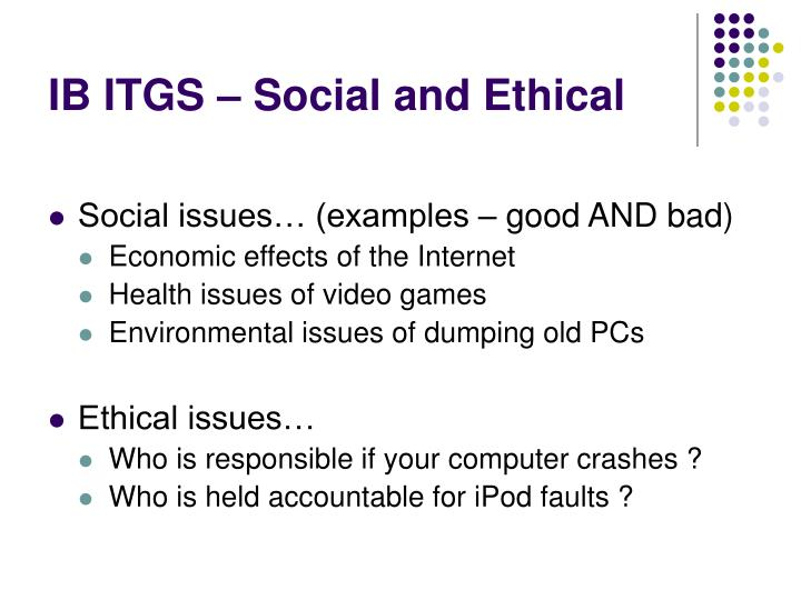 Ib itgs social and ethical