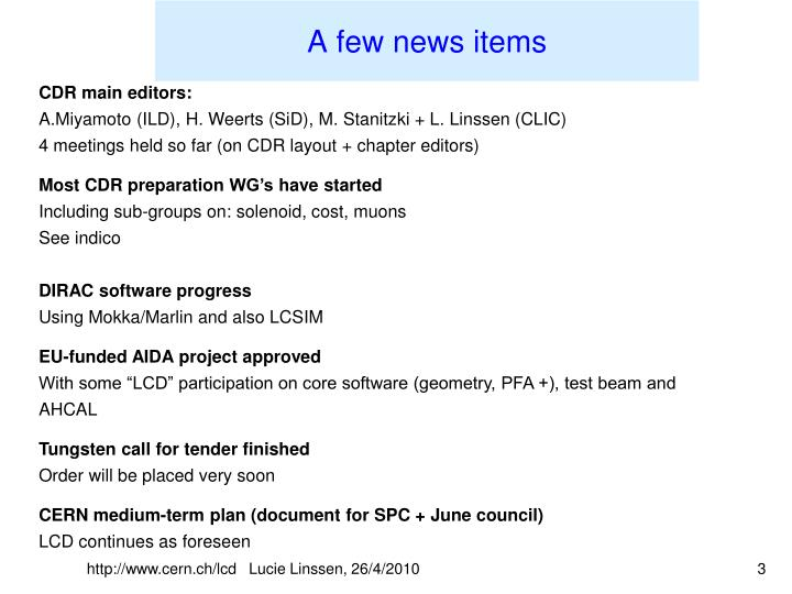 A few news items