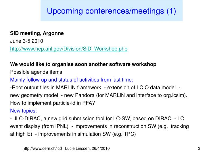 Upcoming conferences/meetings (1)
