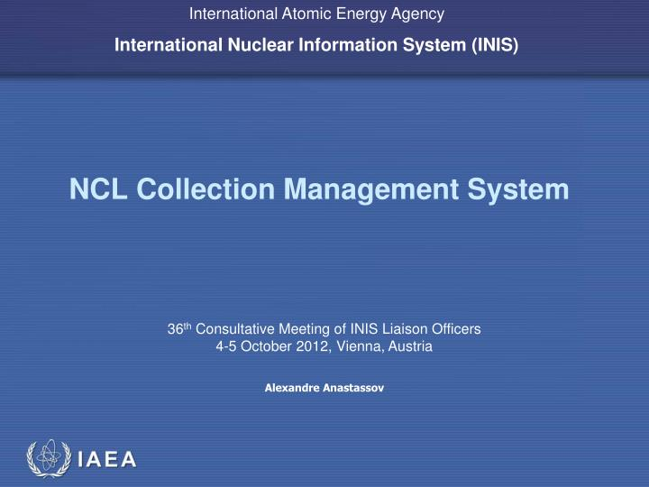 NCL Collection Management System