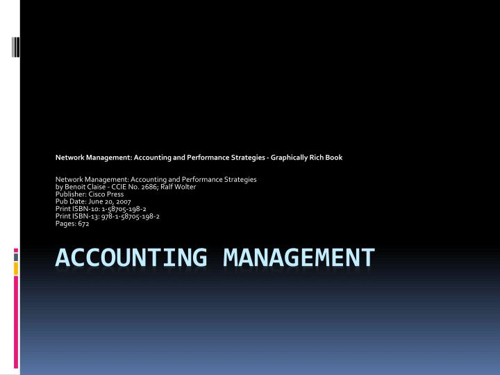 Network Management: Accounting and Performance Strategies - Graphically Rich Book