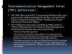 telecommunication management forum tmf definition1