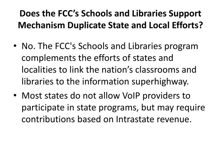 Does the FCC's Schools and Libraries Support Mechanism Duplicate State and Local Efforts?