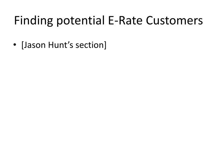 Finding potential E-Rate Customers