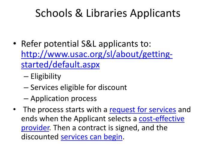 Schools & Libraries Applicants