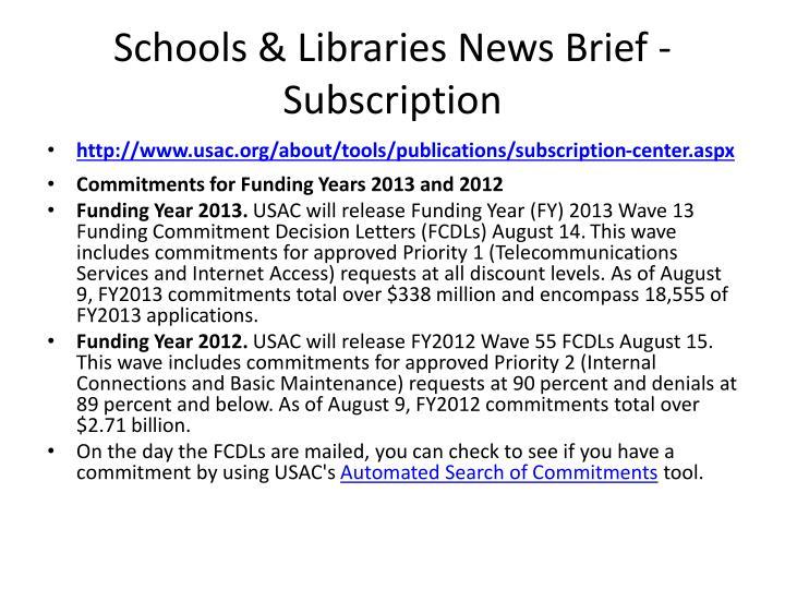 Schools & Libraries News Brief - Subscription