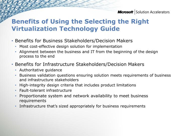 Benefits of Using the Selecting the Right Virtualization Technology Guide