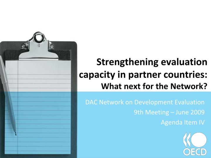 Strengthening evaluation capacity in partner countries what next for the network