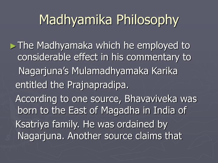 Madhyamika Philosophy