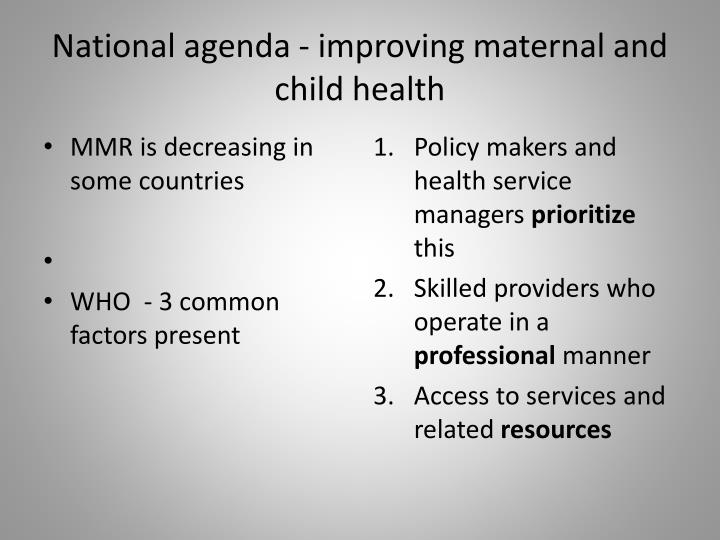 National agenda improving maternal and child health