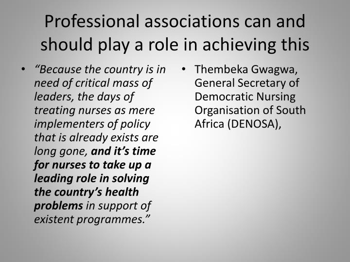 Professional associations can and should play a role in achieving this