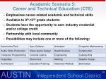 academic scenario 5 career and technical education cte